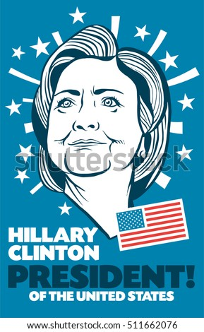 November, 7 2016: A vector illustration showing President of the United States Hillary Clinton in hand draw style