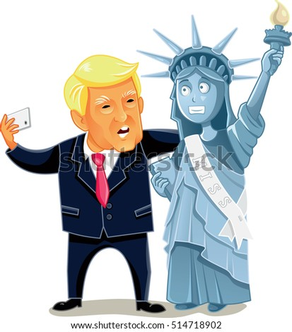 November 13, Donald Trump Taking a Selfie with the Statue of Liberty Funny illustration of the 45th American President