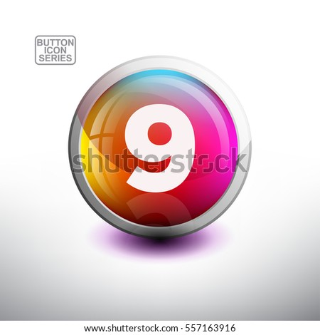 "Number 9 in 3D Glossy Button for web Icon, Education Icon and Alphabet Icon. Vector Illustration ""------"