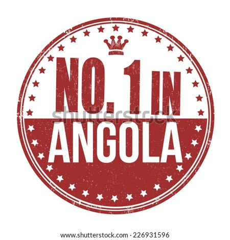 Number one in Angola grunge rubber stamp on white background, vector illustration - stock vector