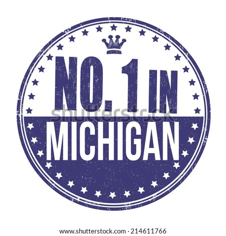 Number one in Michigan grunge rubber stamp on white background, vector illustration - stock vector