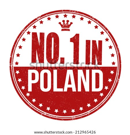 Number one in Poland grunge rubber stamp on white background, vector illustration - stock vector