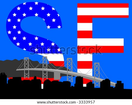Oakland Bridge and San Francisco skyline with American flag