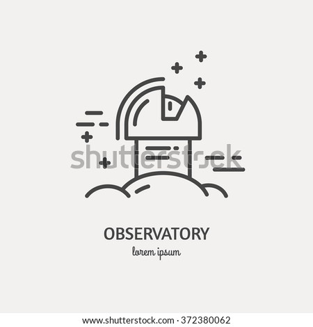 Observatory logo made in trendy line stile vector. Space series. Space exploration and adventure symbol. Explore the world concept. - stock vector