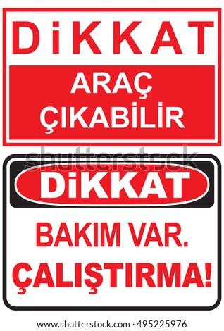 Occupational Safety and Health Signs. Turkish Spelling. English Translate; Emergency vehicle exit. Maintenance.