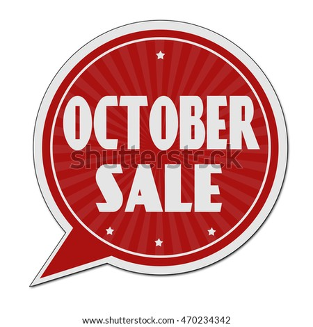October sale red speech bubble label or sign on white background