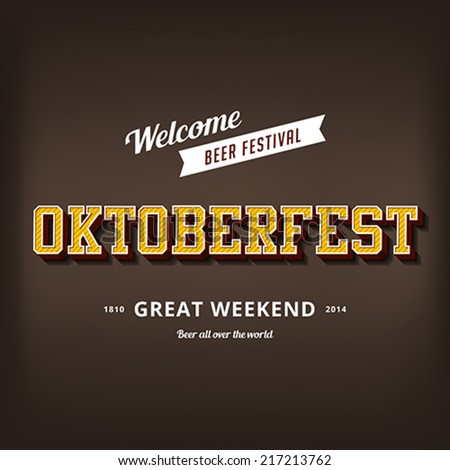 Octoberfest festival typography vintage retro style vector design poster template. Creative 3d typo font Oktoberfest typographic menu banner - stock vector