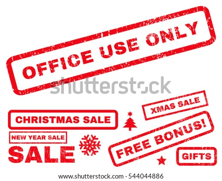 Office Use Only rubber seal stamp watermark with bonus images for Christmas and New Year sales. Tag inside rectangular shape with grunge design and unclean texture. Vector red emblems.