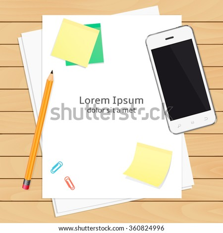 Office workplace with paper sheets and smart phone on wood table - stock vector