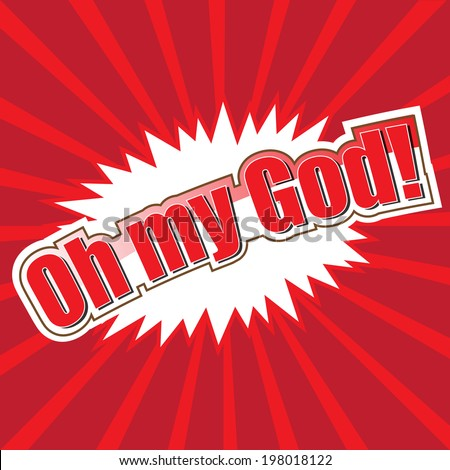 Oh My God! wording in comic speech bubble style on green background - stock vector