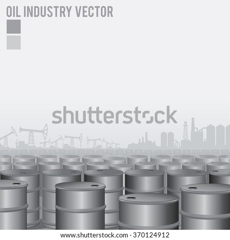 Oil Industry Background. Barrel with Oil other Oil Pump and Refinery - stock vector