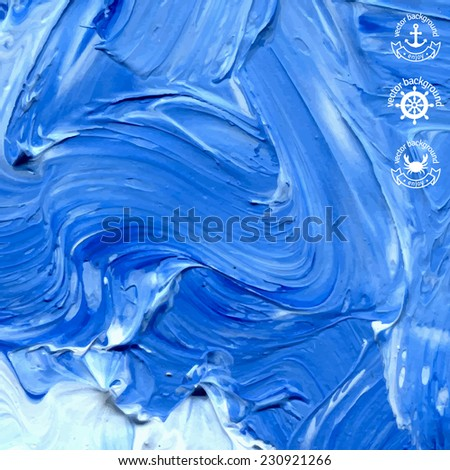 Oil painted background. Vector illustration. Abstract backdrop. Blue water waves painted in oil.