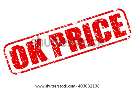 OK PRICE red stamp text on white - stock vector
