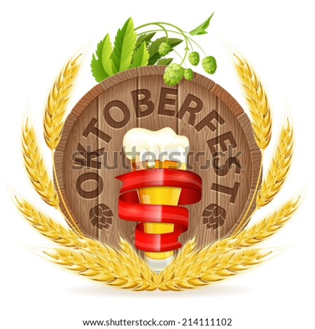 Oktoberfest Poster with Barrel, Glass of Beer, Barley and Hops, vector isolated on white background - stock vector