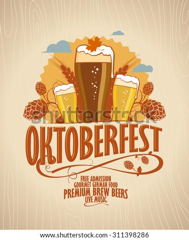 Oktoberfest poster with beer glasses on a retro style wooden backdrop.