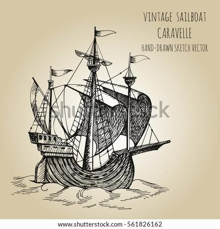Vintage Sailboat Sketch Old Caravel Vin...