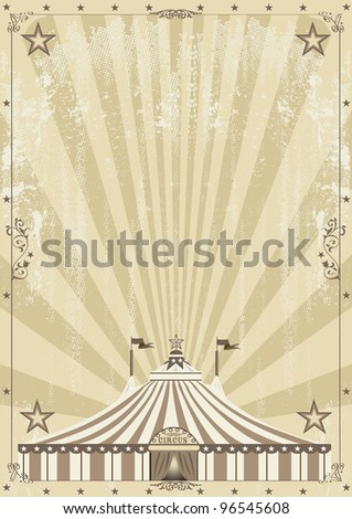old circus grunge background. An old circus background for your advertising. - stock vector