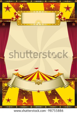 old cool circus. A circus poster with a big top and curtains for your advertising