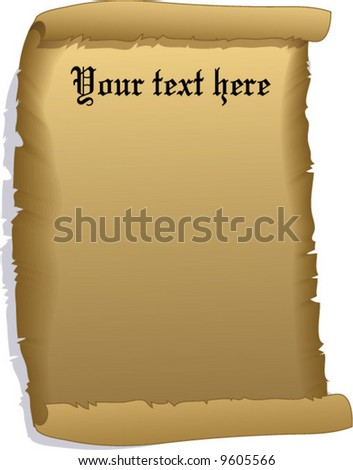 Old curled paper, ready for your text! vector illustration