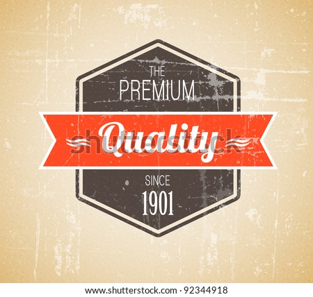 Old dark retro vintage grunge label - premium quality - stock vector