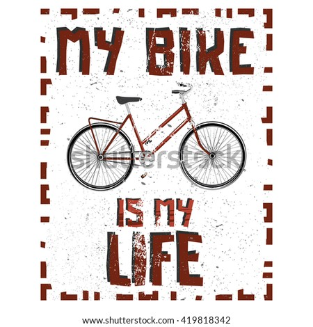 Old-fashioned bike poster / background / wallpaper with high detailed cartoon bicycle. Stock vector. Bike lifestyle. - stock vector