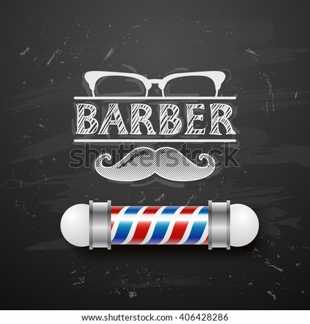 Old fashioned vintage barber shop silver pole. vintage design template. Face with Mustaches, sunglasses,eyeglasses- vector illustration. Hipster hair and beards, fashion. chalkboard art - stock vector