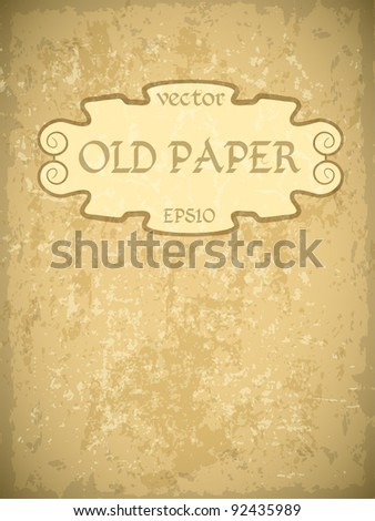 Old paper texture with monogram vintage frame.  Vector texture. - stock vector