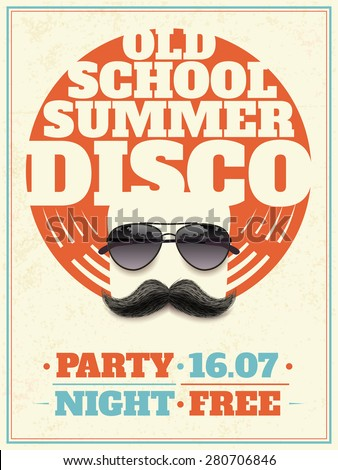 Old school summer disco retro poster with hipster moustache and aviator sunglasses with reflection vector illustration