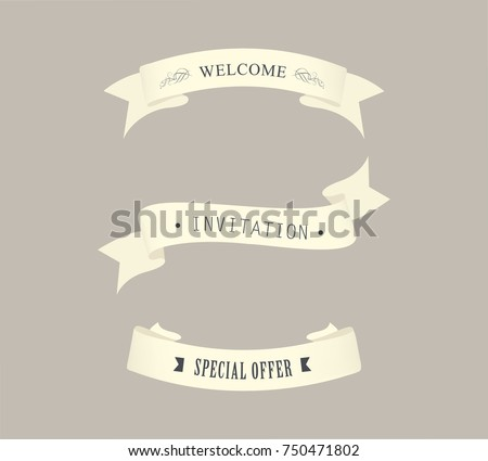 Old vintage ribbon banners word welcome stock vector 750471802 old vintage ribbon banners with word welcome invitation and special offer illustration vector stopboris Choice Image