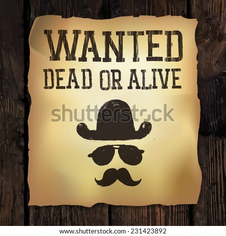 "Old ""Wanted..."" poster, vector illustration  - stock vector"