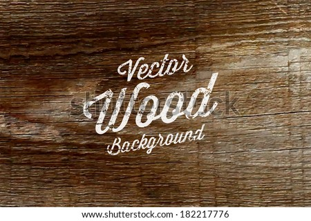 Old wood background. Vector design. - stock vector