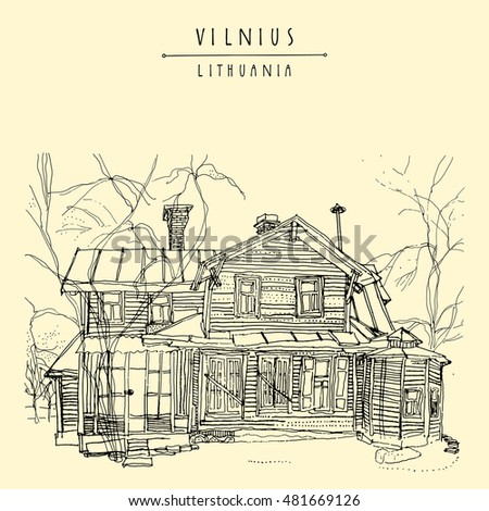 Old wooden house in Vilnius, Lithuania, Europe. Travel sketch. Vintage artwork. Hand drawn artistic postcard or poster template, calendar or book illustration in vector