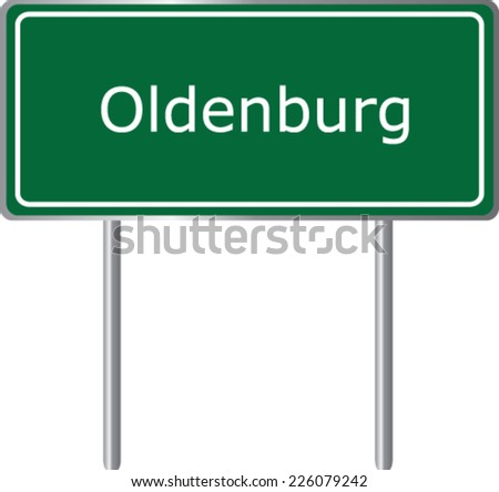 Oldenburg , Germany , road sign green vector illustration, road table - stock vector