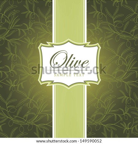 Olive oil.Vector decorative olive branch. For labels, pack. - stock vector