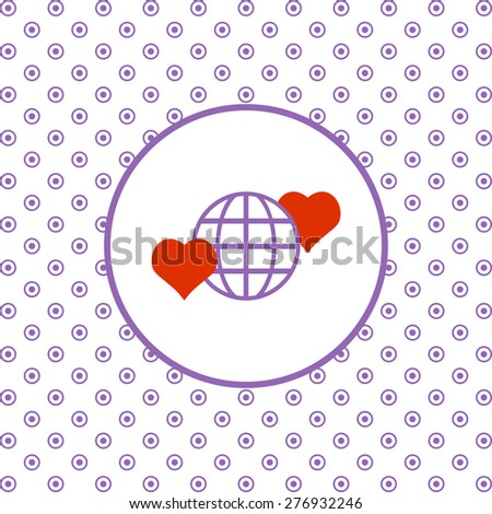 On a white background pink circles. Icon planet and two red hearts. Symbol of love between the nation. Globe. icon. vector design - stock vector