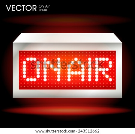 On air sign - stock vector