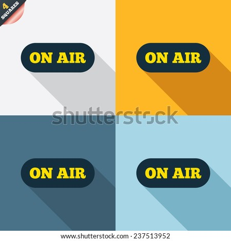On air sign icon. Live stream symbol. Four squares. Colored Flat design buttons. Vector - stock vector