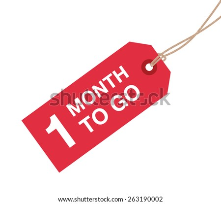 one month to go sign - stock vector