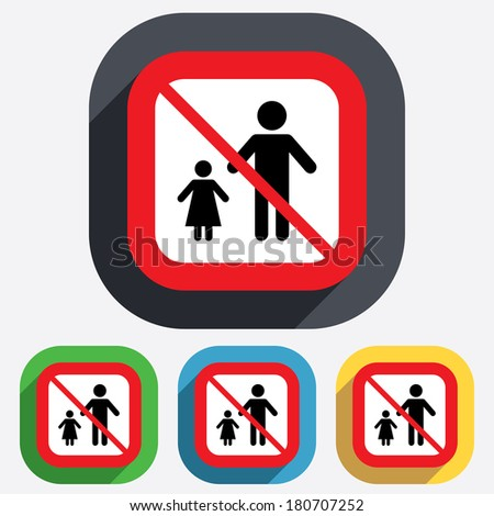 One-parent family with one child sign icon. Father with daugther symbol. Red square prohibition sign. Stop flat symbol. Vector