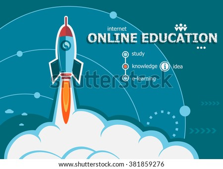 Online education and concept background with rocket. Project Online education concepts for web banner and printed materials.