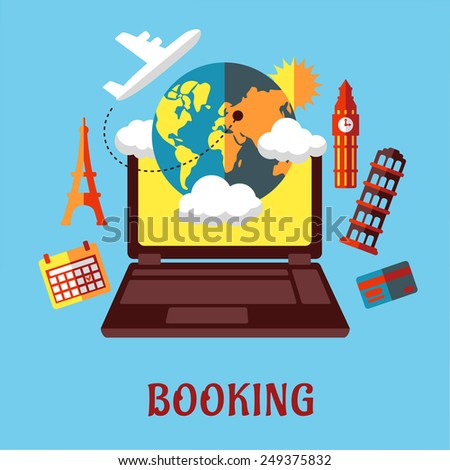 Online travel and sightseeing booking flat concept with a laptop surrounded by a globe, calendar, credit card, airplane and various international landmarks - stock vector