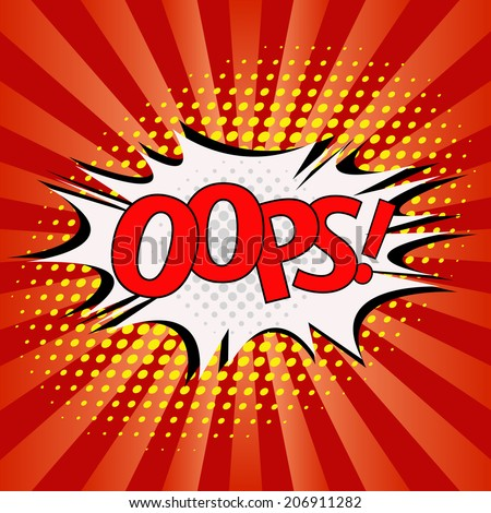 Oops! - Comic Speech Bubbles vector - stock vector