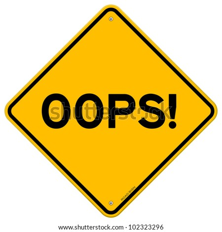 Oops Road Sign - stock vector