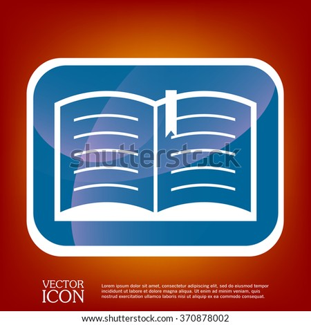 open book sign. Education sign, symbol icon book with a bookmark or notebook . - stock vector