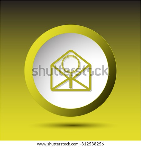 open mail with magnifying glass. Plastic button. Vector illustration. - stock vector