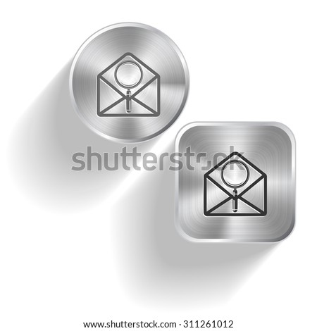 open mail with magnifying glass. Vector set steel buttons - stock vector
