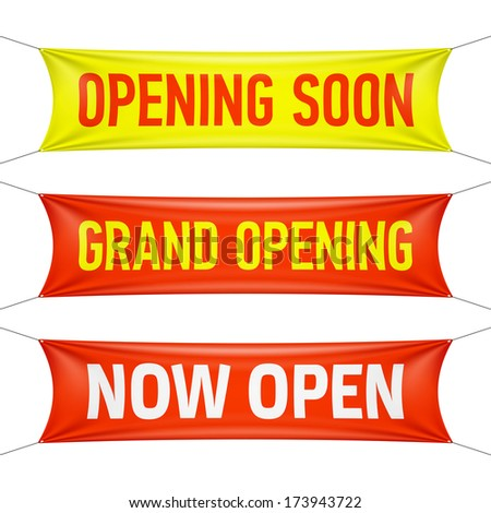 Opening Soon, Grand Opening and Now Open banners. Vector. - stock vector