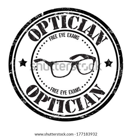 Optician grunge rubber stamp on white, vector illustration - stock vector