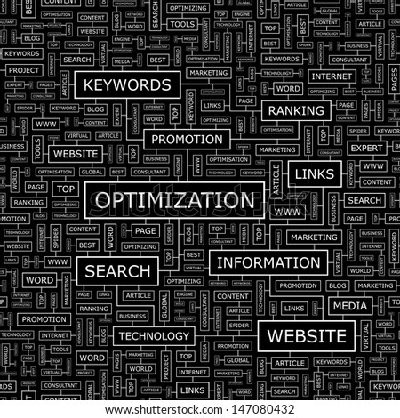 OPTIMIZATION. Word cloud concept illustration. Graphic tag collection. Wordcloud collage with related tags and terms.  - stock vector