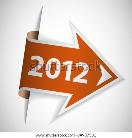 Orange arrow with year 2012 - stock vector
